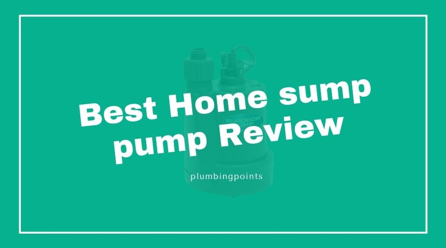 Best Home sump pump Review