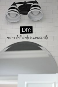 how to: drill a hole in ceramic tile