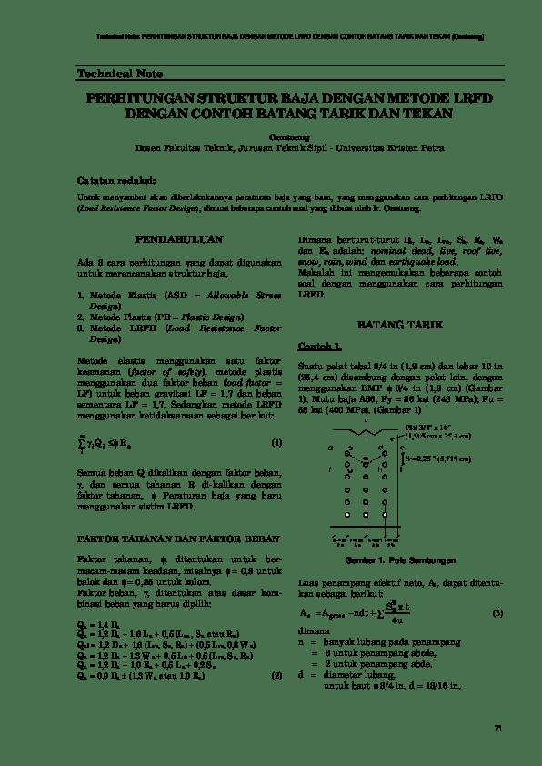 Peraturan mengenai struktur baja dengan mengunakan struktur baja lrfd dimana. Pdf Technical Note Perhitungan Struktur Baja Dengan Metode Lrfd Dengan Contoh Batang Tarik Dan Tekan Oentoeng Technical Note Perhitungan Struktur Baja Dengan Metode Lrfd Dengan Contoh Batang Tarik Dan Tekan Umar
