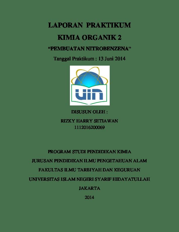 Amanatie@ uny.ac.id fakultas matematika dan ilmu pengetahuan alam universitas negeri yogyakata. (PDF) Laporan Praktikum Kimia Organik 2 Pembuatan