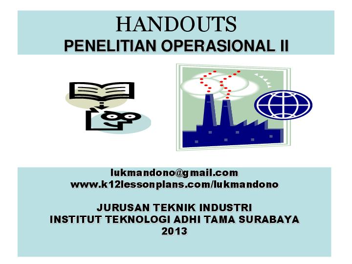Untuk menentukan dead line suatu pekerjaan. Pdf Handouts Penelitian Operasional Ii Teknik Industri And Lukmandono Lukmandono Academia Edu