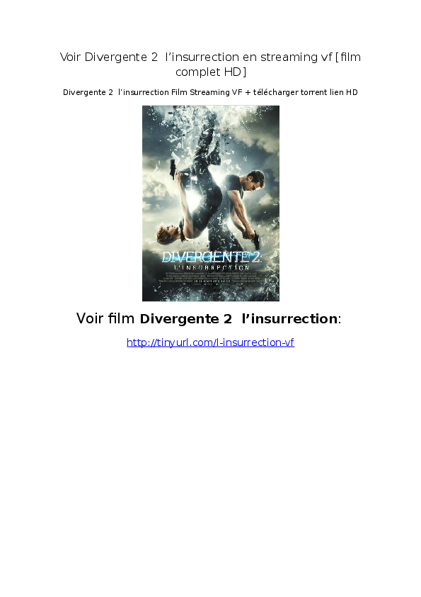 Divergente 2 Streaming Vf : divergente, streaming, ❃Divergente, L'insurrection❃, Regarder, Complet, Streaming, Qualité, Davet, Dupuis, Academia.edu