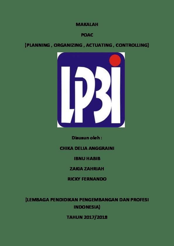 Makalah Poac : makalah, MAKALAH, (PLANNING, ORGANIZING, ACTUATING, CONTROLLING), Disusun, CHIKA, DELIA, ANGGRAINI, HABIB, ZAKIA, ZAHRIAH, Chika, Delia, Academia.edu