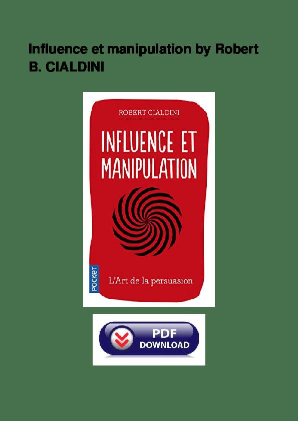 Pdf Influence Et Manipulation By Robert B Cialdini