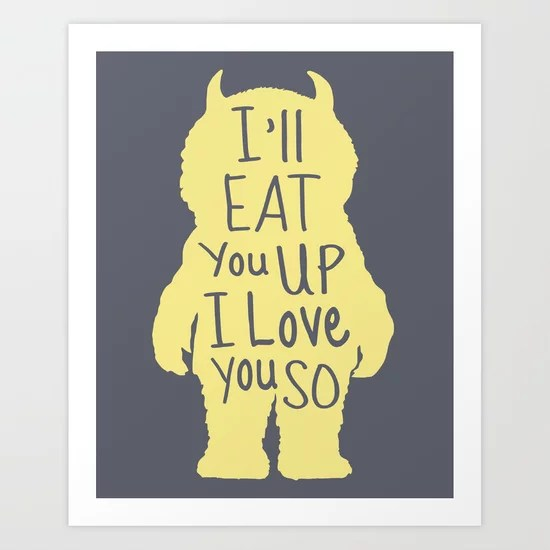 Download I'll Eat You Up I Love You So Art Print by Kitchen Bath ...