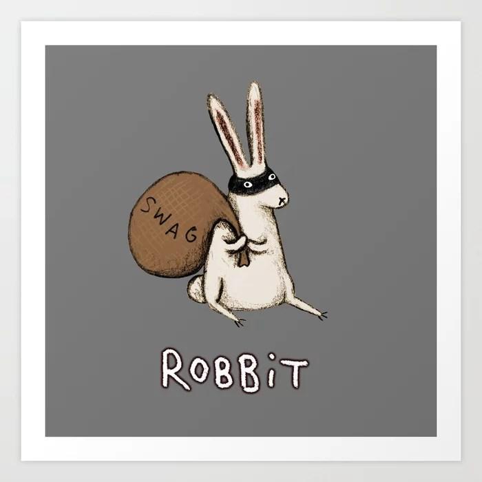 Sunday's Society6 | Fun art print, robbit, rabbit who robs