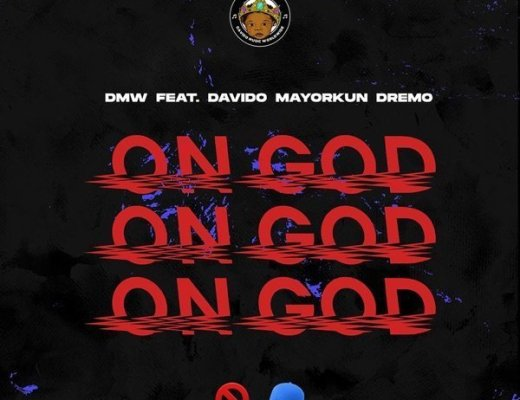 DMW ft. Davido, Mayorkun, Dremo – On God