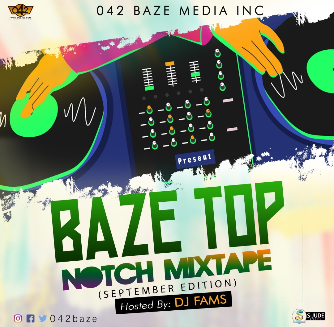 042baze Ft. DJ Fams - Baze Top Notch Mix (September Edition)