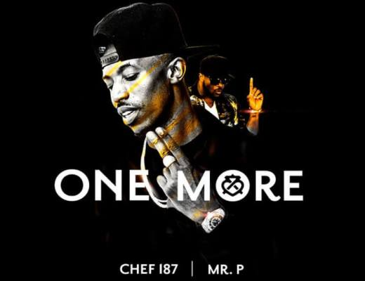 Chef 187 ft. Mr P – One More