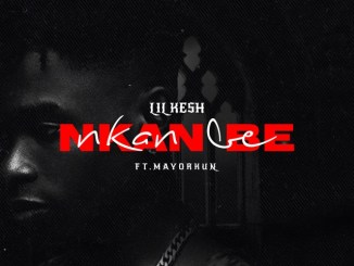 Lil Kesh Ft. Mayorkun – Nkan Be