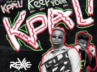 Rexxie ft. T-Classic – Keep Your Kpali