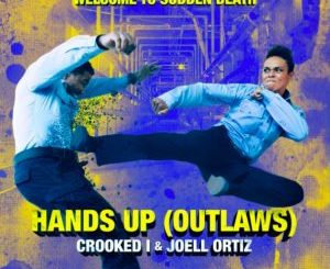 """KXNG Crooked & Joell Ortiz - """"Hands Up"""""""