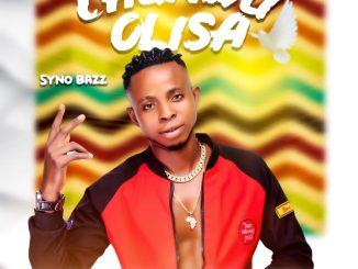 "Syno Bazz - ""Chukwu Olisa"""