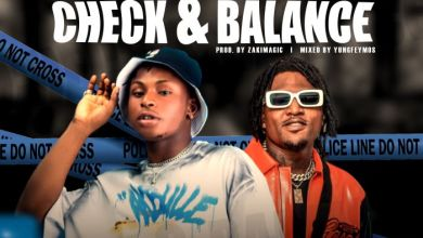 Lil Dex x Idowest – Check & Balance