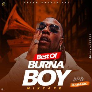 """DJ Magic – """"Best Of Burna Boy"""" Mix"""