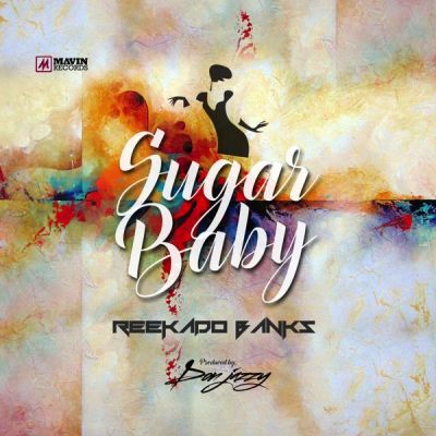 Reekado Banks – Sugar Baby