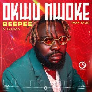 BeePee D RapGod – Man Talk