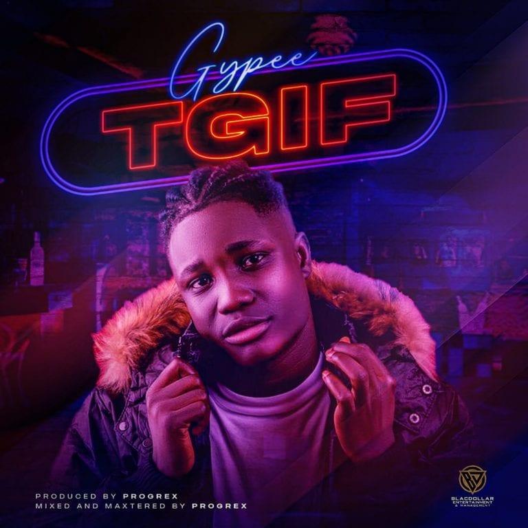 Gypee – TGIF Audio