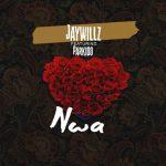 Jaywillz – Nwa ft. Parkido Audio