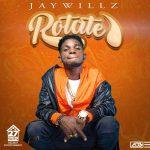 Jaywillz – Rotate Audio