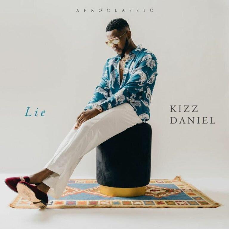 Kizz Daniel – Lie Audio
