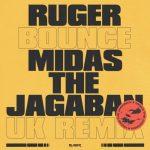 Ruger – Bounce (UK Remix) ft. Midas The Jagaban Audio
