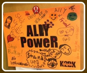 "One of the posters, advocating kindness ""Ally Power."""
