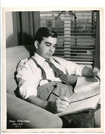 Max Shulman at work.