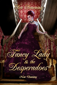deedawning_fancyladyandthedesperados