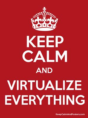 Virtualize Everything