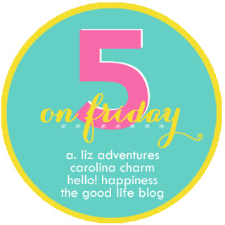 Five on Friday #1