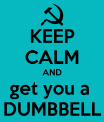 keep-calm-and-get-you-a-dumbbell