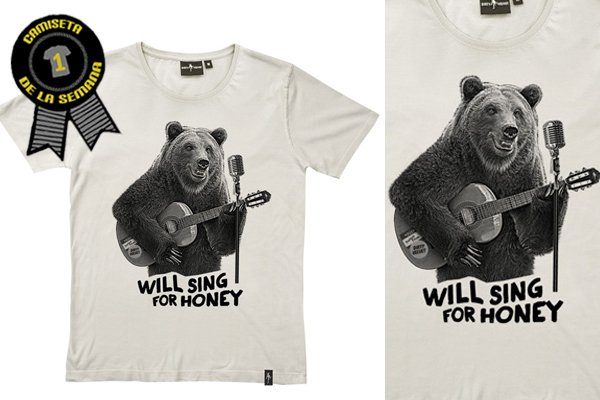 Camiseta de la semana Will sing for honey