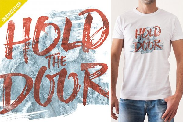 Camiseta hold the door