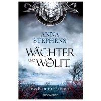 Wächter und Wölfe – Ende des Friedens von Anna Stephens