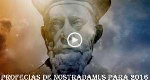 10 Profecias de Nostradamus para 2016
