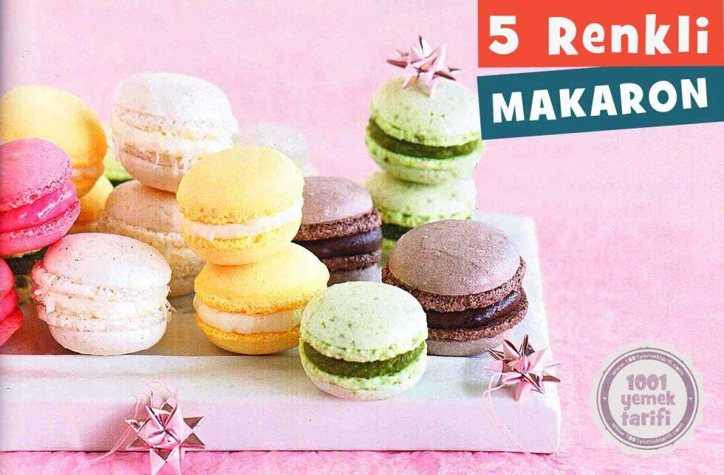 5 Renkli Makaron Tarifi: Evde Kolay Macaron Yapımı-yapılışı-nasıl yapılır (püf noktası)