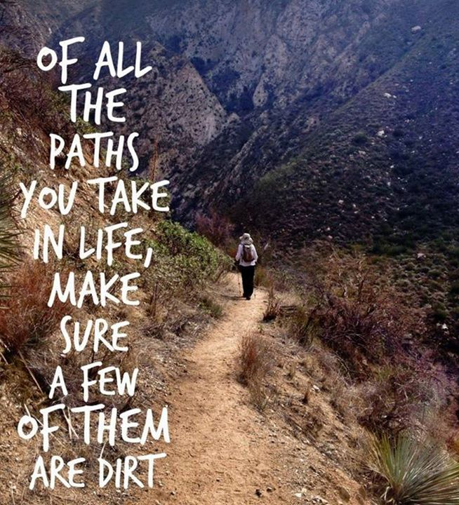 Make Sure You Are In The Life Of A Few Take All Dirt Paths