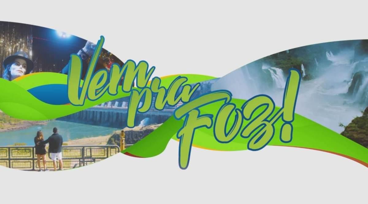 vem-pra-foz-campanha-retomada-turismo-itaipu-foz