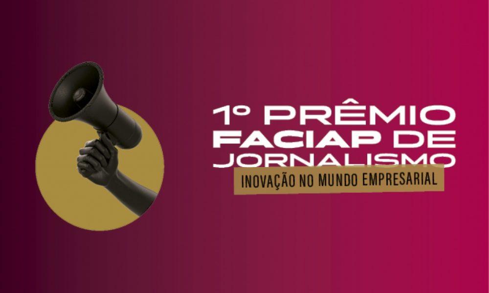 Primeiro Prêmio Faciap de Jornalismo