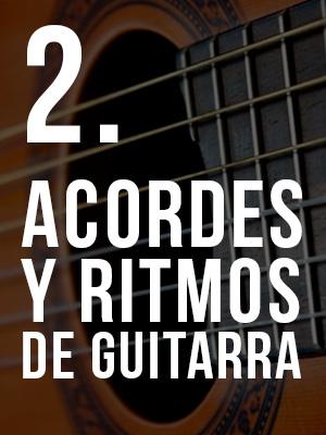 2. Curso de Acordes y Ritmos para Guitarra