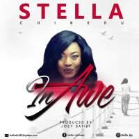Music: Stella Chinedu - In Awe | @stellas_tip