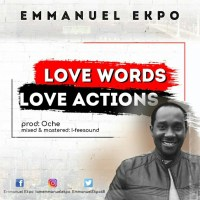Download Music: Emmanuel Ekpo - Love Words Love Actions | @emmanuelekpo68