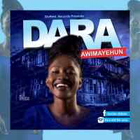 Download Music: Dara - Awimayehun