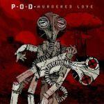 P.O.D. – Murdered Love