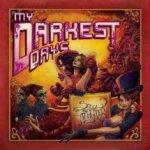 My Darkest Days – Sick And Twisted Affair