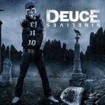 Deuce – Nine Lives