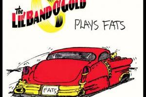 LIL' BAND O' GOLD – …Plays Fats