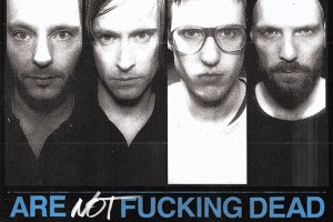 REFUSED – ARE NOT FUCKING DEAD!   Final release of Sydney tickets!