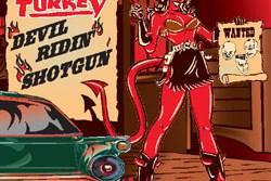 WILD TURKEY – Devil Ridin' Shotgun